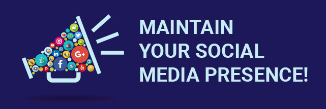 Maintain Your Social Media Presence graphic