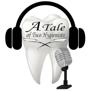 A Tale of Two Hygienists Podcast image