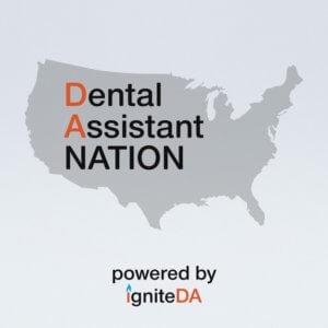 Dental Assistant Nation Podcast image