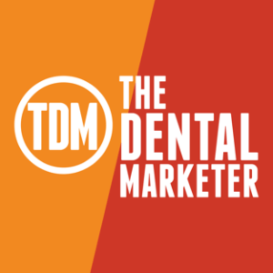 The Dental Marketer Podcast image
