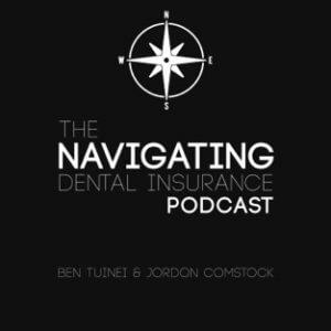 The Navigating Dental Insurance Podcast image