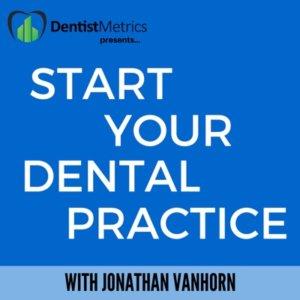 Start Your Dental Practice Podcast image